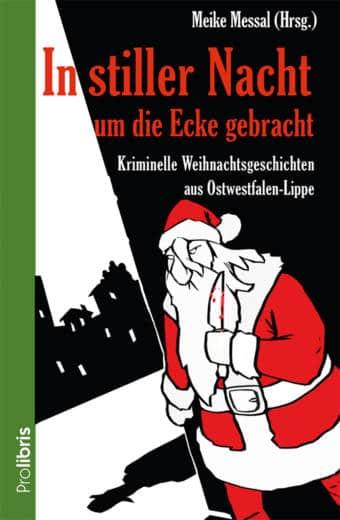 Kriminelle Weihnachtsgeschichten aus Ostwestfalen-Lippe