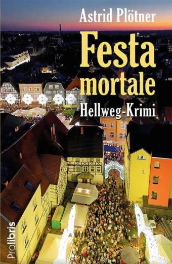 Festa mortale - Hellweg-Krimi
