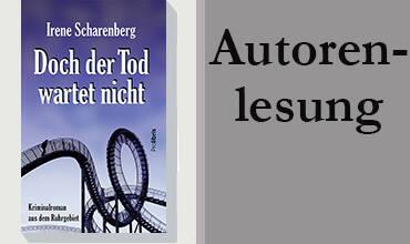 "Irene Scharenberg liest aus ""Doch der Tod wartet nicht"""